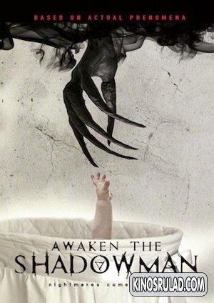 გააღვიძე ჩრდილი / Awaken the Shadowman